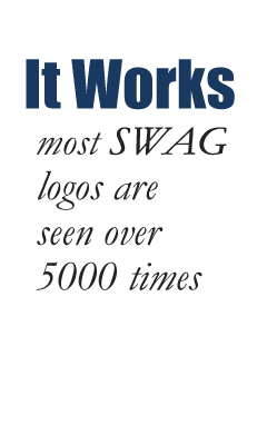 It Works most SWAG logos are seen over 5000 times