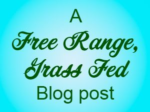 A free range, grass fed blog post